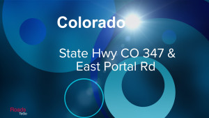 CO - State Hwy 347 and East Portal Rd - Feature Image