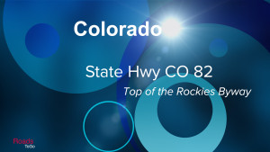 CO - State Hwy 82 - Top of the Rockies - Feature Image