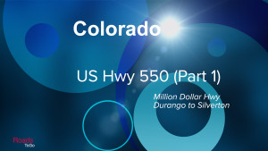 CO - US 550 - Durango to Silverton - Feature Image