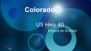 CO - US Hwy 40 - Empire to Granby - Feature Image