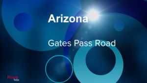 Roads ToGo - Best Driving Roads - Arizona - Gates Pass Road