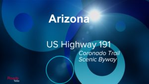 Roads ToGo - Best Driving Roads - Arizona - US Highway 191 - Coronado Trail Scenic Byway